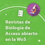 Revistas de acceso abierto del núcleo central de la Web of Science – Biología
